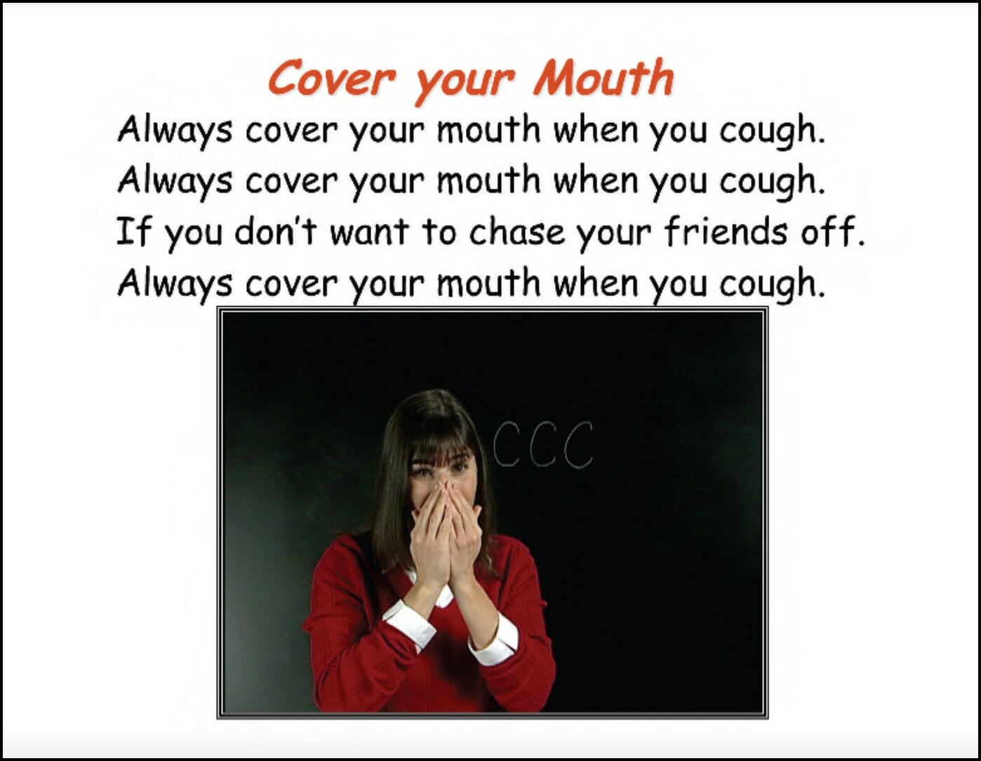 Cover Your Mouth Song